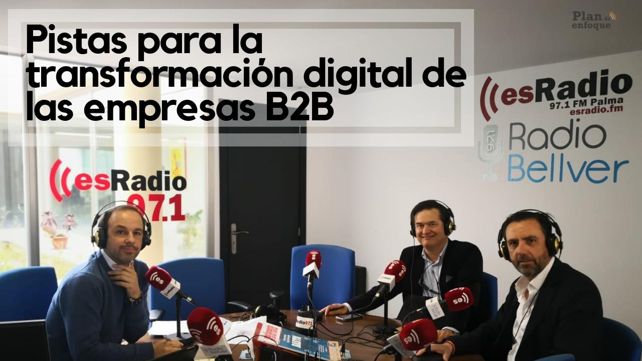 Pistas para la transformación digital en empresas B2B