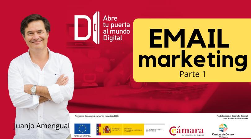 Cómo hacer Email marketing / Parte 1