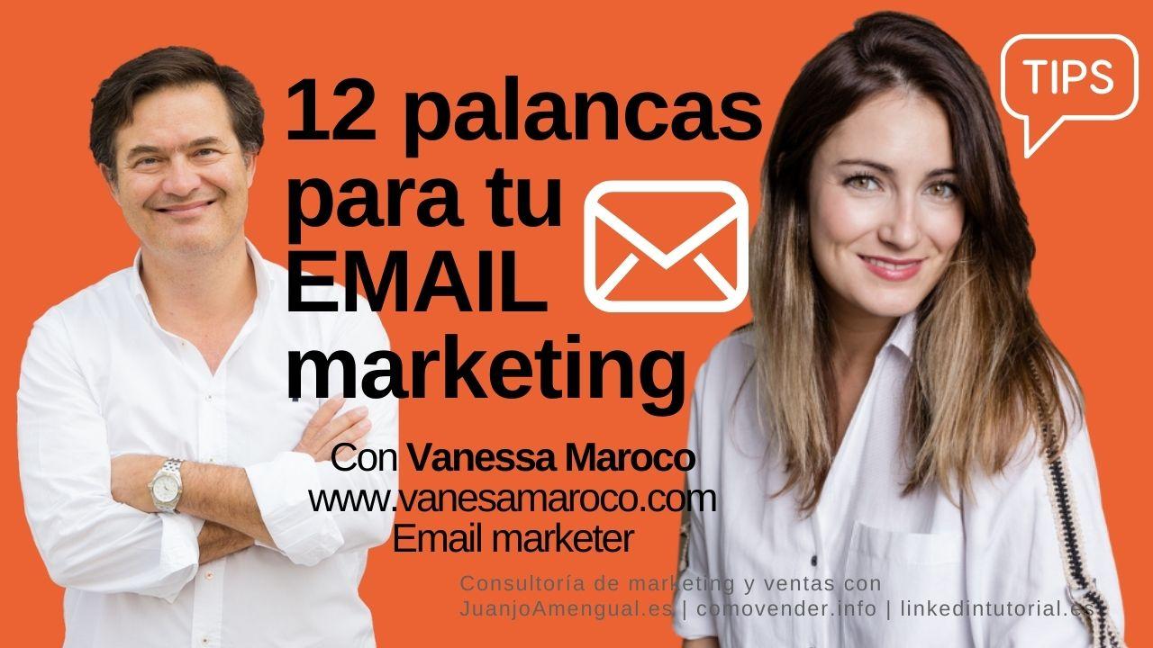 Email marketing : palancas para mejorarlo – con Vanesa Maroco